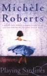 Playing Sardines - Michele Roberts