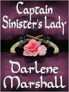 Captain Sinister's Lady - Darlene Marshall