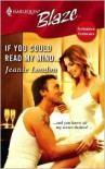 If You Could Read My Mind... (Harlequin Blaze Series #271) -