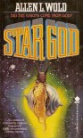Star God - Allen L. Wold