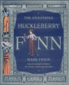The Annotated Huckleberry Finn (The Annotated Books) - Mark Twain