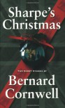 Sharpe's Christmas: Two Short Stories - Bernard Cornwell