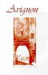 Avignon: An Historical Novel - Marianne Calmann