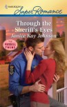 Through the Sheriff's Eyes - Janice Kay Johnson