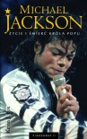 Michael Jackson. Życie i śmierć króla popu - Kevin J. Fox