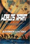 Worlds Apart: An Anthology of Russian Science Fiction and Fantasy - Alexander Levitsky, F.O. Matthiessen