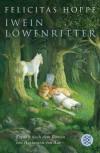 Iwein Löwenritter - Felicitas Hoppe