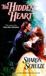 The Hidden Heart - Sharon Schulze