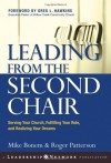 Leading from the Second Chair: Serving Your Church, Fulfilling Your Role, and Realizing Your Dreams - Mike Bonem, Roger Patterson
