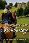 Echoes of Pemberley - Cynthia Ingram Hensley
