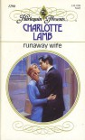 Runaway Wife (Harlequin Presents) - Charlotte Lamb