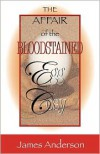 The Affair of the Bloodstained Egg Cosy - James Anderson PH.