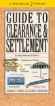 Guide to Clearance & Settlement - Virginia B. Morris, Stuart Z. Goldstein