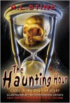 The Haunting Hour - R.L. Stine, Various