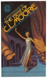 The Best of C L Moore - C L Moore