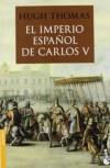 El Imperio español de Carlos V (1522-1558) (Divulgación) - Hugh Thomas