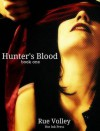 Hunter's Blood - Rue Volley