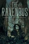 The Ravenous - T.M. Gray