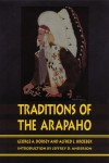 Traditions of the Arapaho - George A. Dorsey, Alfred L. Kroeber, Jeffrey D. Anderson