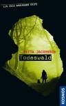 Ein Svea Andersson Krimi: Todeswald (German Edition) - Ritta Jacobsson, Birgitta Kicherer