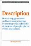 Description (Elements of Fiction Writing) - Monica Wood