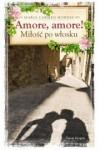 Amore, Amore! Miłość po włosku - Morese Maria Carmen