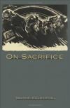 On Sacrifice - Moshe Halbertal