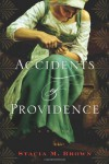 Accidents of Providence - Stacia M. Brown