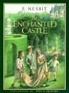 The Enchanted Castle - E. Nesbit, Peter Glassman, Paul O. Zelinsky