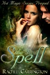 The First Spell - Rachel Carrington