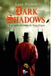 Dark Shadows. La maledizione di Angelique - Lara Parker, Eleonora Cadelli, Francesca Frulla, Claudia Valentini