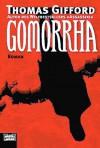 Gomorrha - Thomas Gifford, Edda Petri