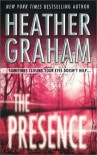 Presence, The (MIRA Regular S.) - Heather Graham