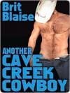 Another Cave Creek Cowboy - Brit Blaise