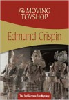 The Moving Toyshop: Gervase Fen #3 - Edmund Crispin
