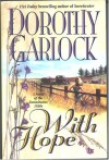 With Hope Edition: First - Dorothy Garlock