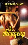 The Changeup (Men of the Show) - Rhonda Shaw