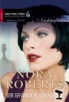Nachtgeflüster 1 - Der gefährliche Verehrer - Nora Roberts