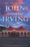 The Fourth Hand - John Irving