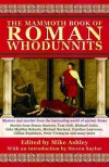 The Mammoth Book of Roman Whodunnits - Mike Ashley, Steven Saylor