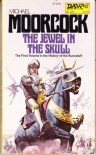 Jewel in the Skull - Michael Moorcock