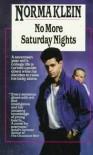 No More Saturday Nights - Norma Klein