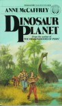 Dinosaur Planet - Anne McCaffrey