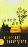 Das Herz des Jägers - Deon Meyer, Ulrich Hoffmann