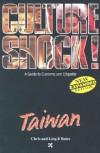 Culture Shock! Taiwan: A Guide to Customs & Etiquette - Chris Bates