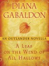A Leaf on the Wind of All Hallows - Diana Gabaldon