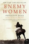 Enemy Women: A Novel (P.S.) - Paulette Jiles
