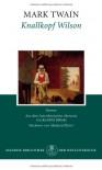 Knallkopf Wilson - Mark Twain, Manfred Pfister