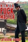 Abraham Lincoln: Ninja Fuck Master - Catherine DeVore