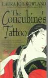 The Concubine's Tattoo (Sano Ichiro Series #4) [Hardcover] - Laura Joh Rowland